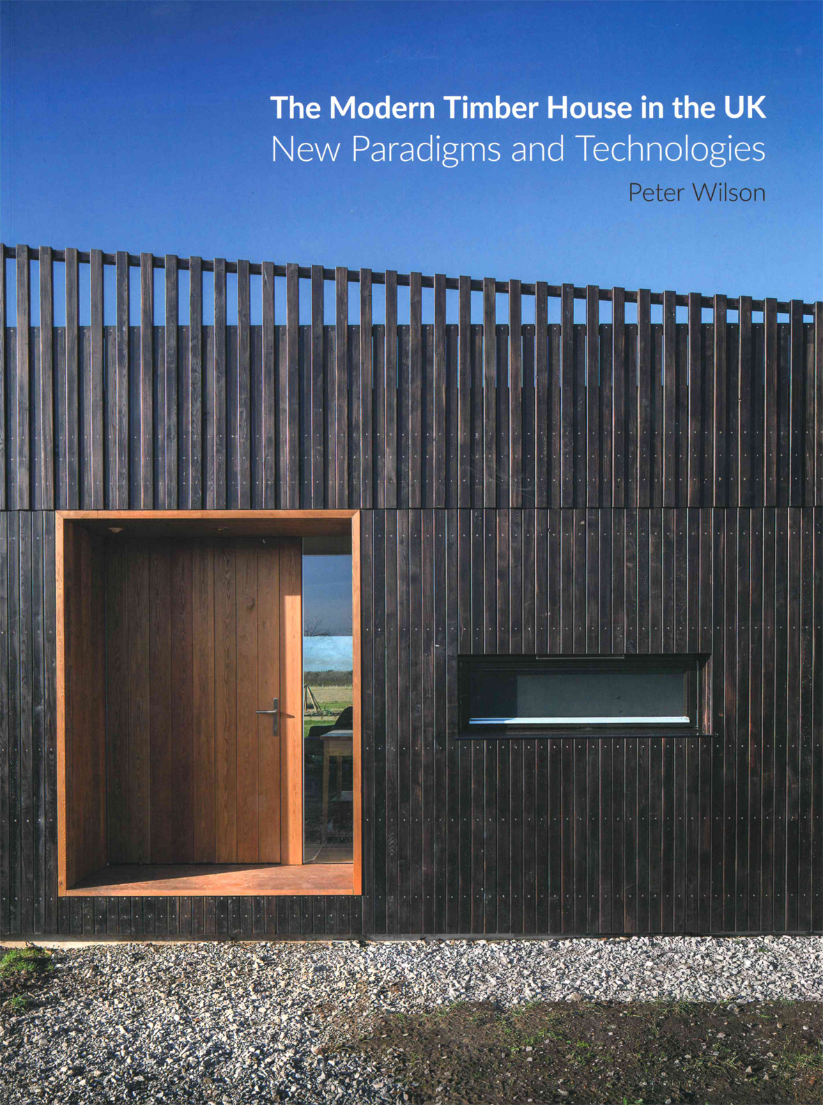 The Modern Timber House in the UK