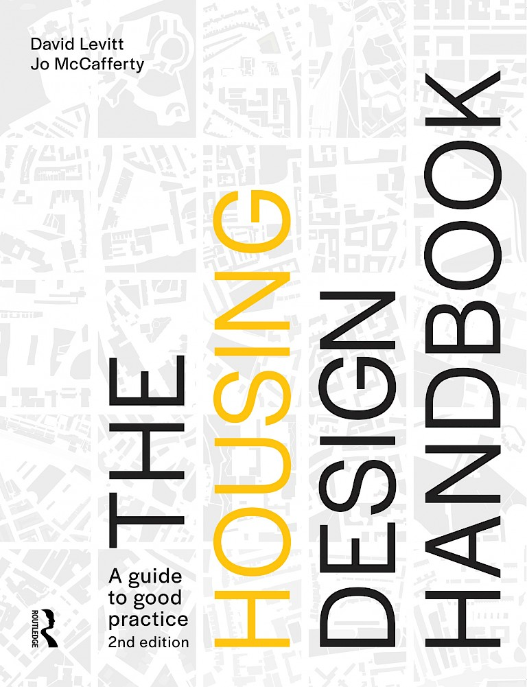 The Housing Design Handbook: Guide to good practice